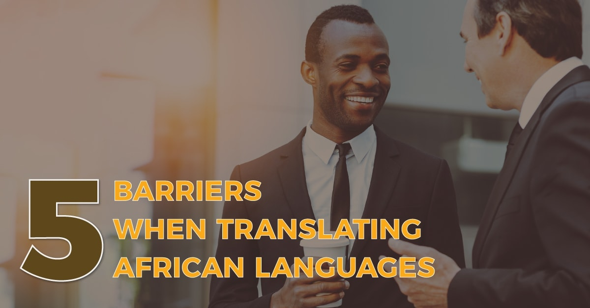Barriers Translating African Languages